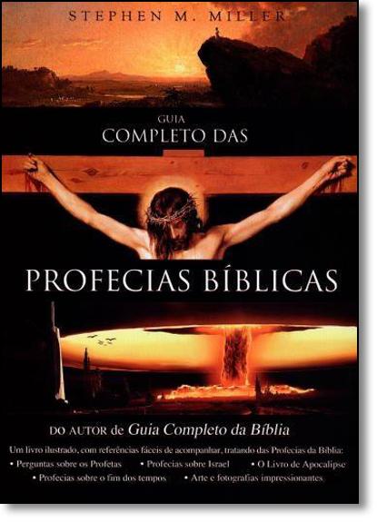 Guia Completo das Profecias Bíblicas, livro de Stephen M. Miller