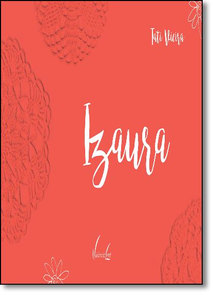 Izaura, livro de Tati Vieira