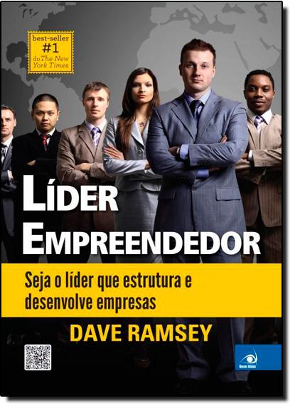 Líder Empreendedor: Seja o Líder Que Estrutura e Desenvolve Empresas, livro de Dave Ramsey