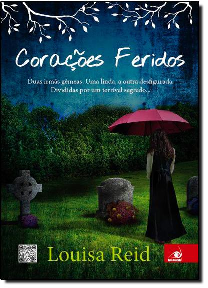 Corações Feridos, livro de Louisa Reid