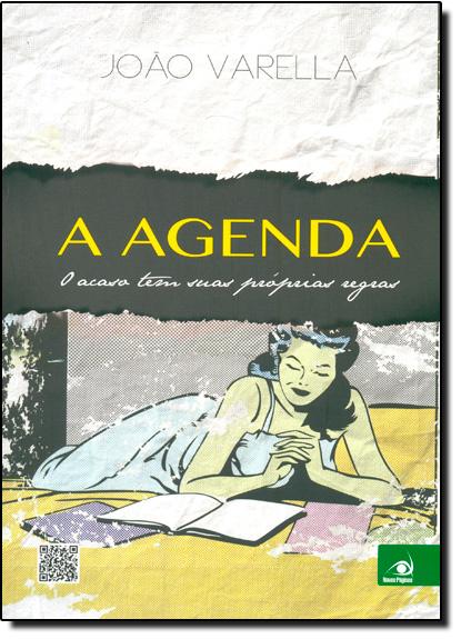 Agenda, A: O Acaso Tem Suas Próprias Regras, livro de JoãoVarella
