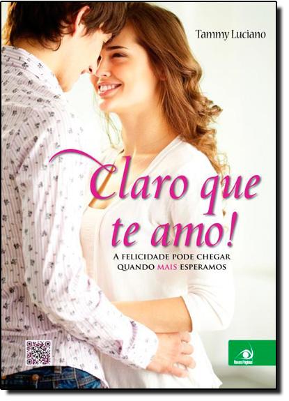 Claro que Te Amo!, livro de Tammy Luciano