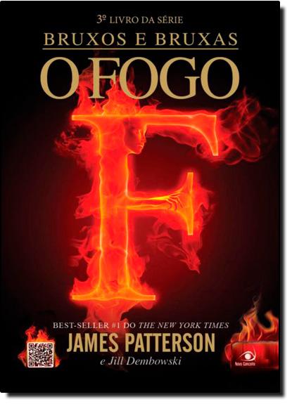 Bruxos e Bruxas: O Fogo - Vol.3, livro de James Patterson