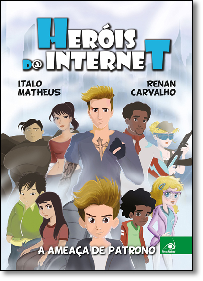Heróis da Internet, livro de Renan Carvalho
