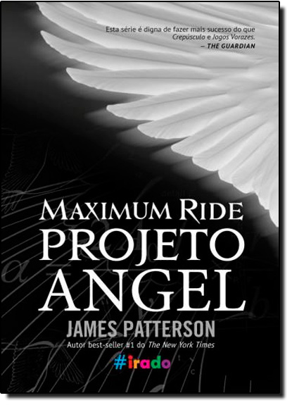 Maximum Ride: Projeto Anjel, livro de James Patterson