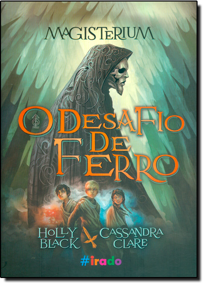 Magisterium: O Desafio de Ferro - Vol.1, livro de Holly Black