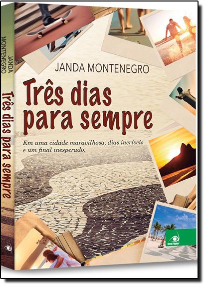 Três Dias Para Sempre, livro de Janda Montenegro