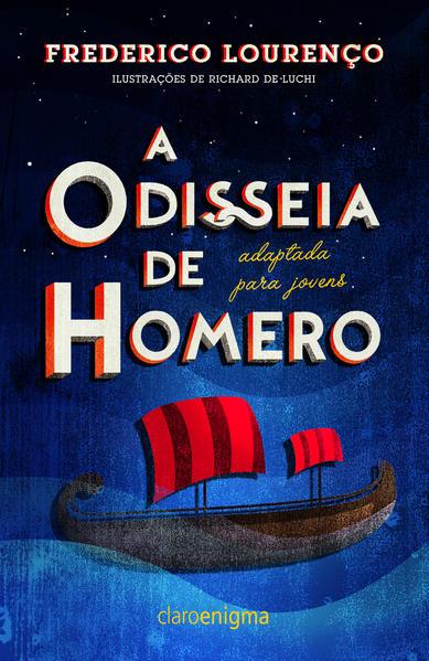 A ODISSEIA DE HOMERO ADAPTADA PARA JOVENS, livro de Frederico Lourenço