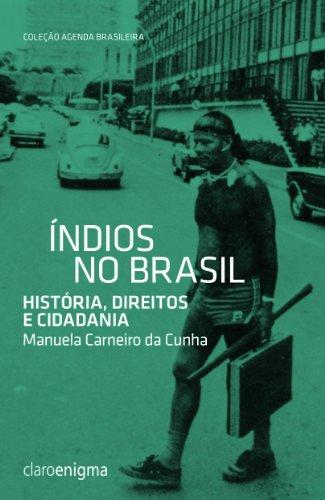 ÍNDIOS NO BRASIL, livro de Manuela Carneiro da Cunha