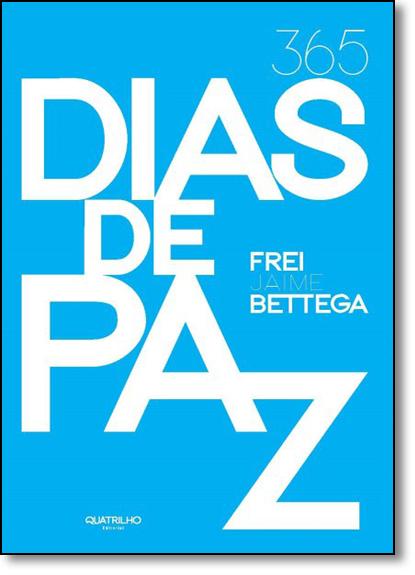365 Dias de Paz, livro de Frei Jaime Bettega