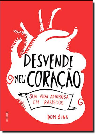 Desvende Meu Coração, livro de Dominic Evans