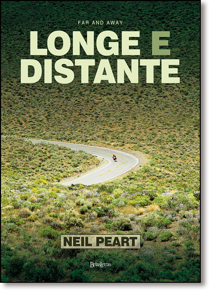 Far And Away: Longe e Distante, livro de Neil Peart