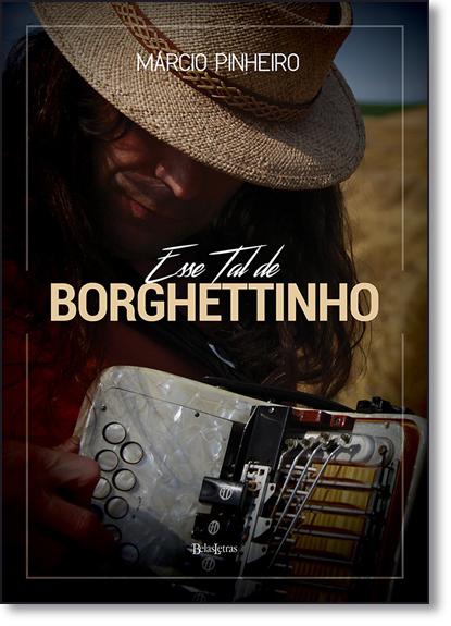 Esse Tal de Borghettinho - Capa Brochura, livro de Márcio Pinheiro