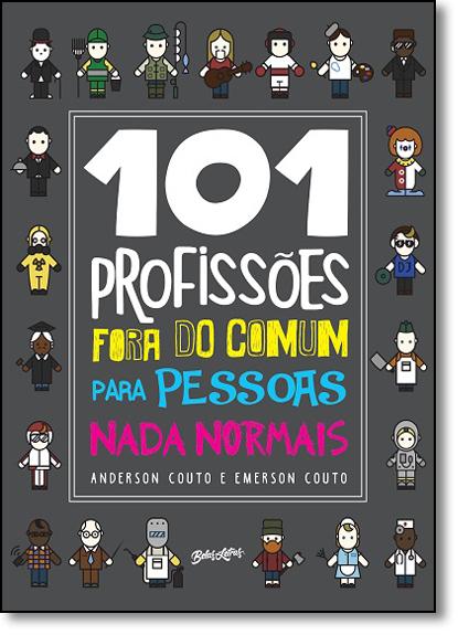101 Profissões Fora do Comum Para Pessoas Nada Normais, livro de Anderson Couto