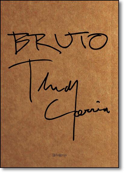 Bruto, livro de Thedy Corrêa