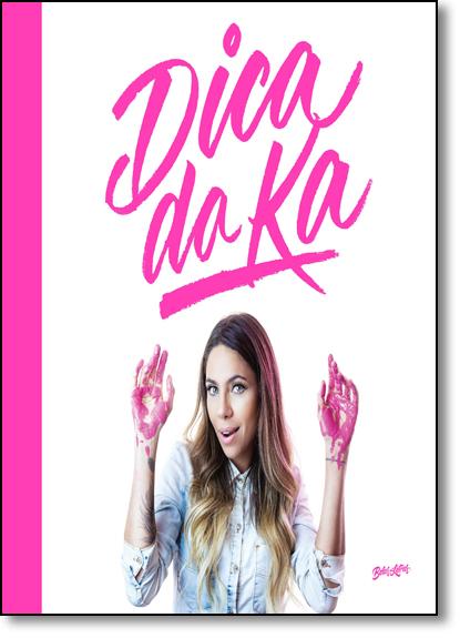 Dica da Ka, livro de Karina Milanesi