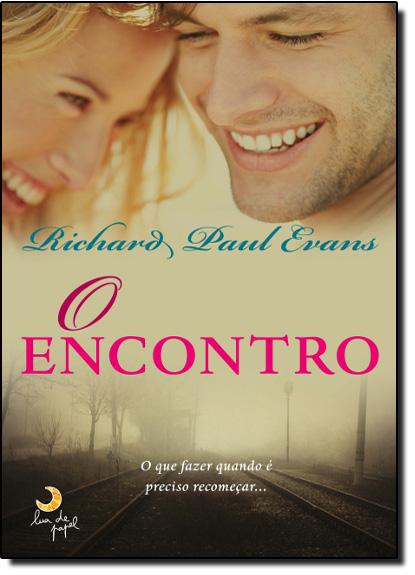 Encontro, O, livro de Richard Paul Evans