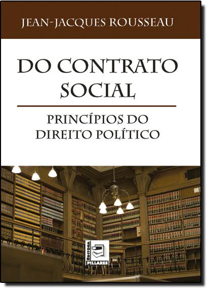 Do Contrato Social: Princípios do Direito Político, livro de Jean Jacques Rousseau