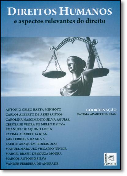 Direitos Humanos e Aspectos Relevantes do Direito, livro de Fátima Aparecida Kian