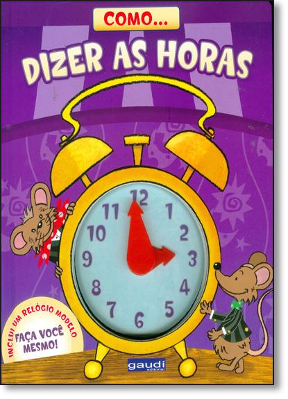 Como... Dizer as Horas, livro de Graham Ross