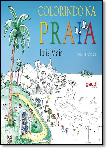 Colorindo na Praia, livro de Luiz Maia