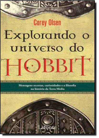 Explorando o Universo do Hobbit, livro de Corey Olsen