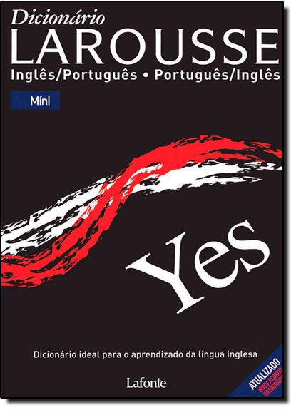 Dicionário Larousse: Inglês-português Português-inglês - Mini - Edição Econômica, livro de Larousse Cultural