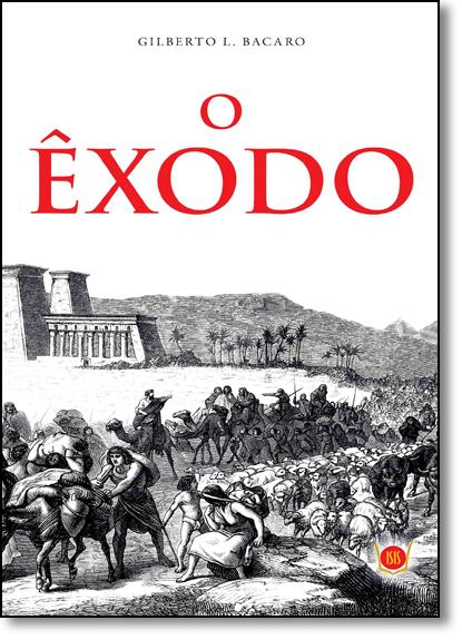 Êxodo, O, livro de Gilberto L. Bacaro