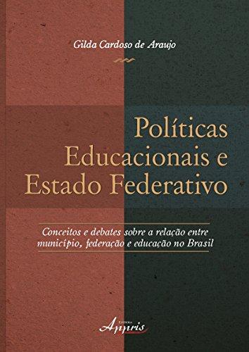Políticas Educacionais e Estado Federativo, livro de Gilda Cardoso de Araujo