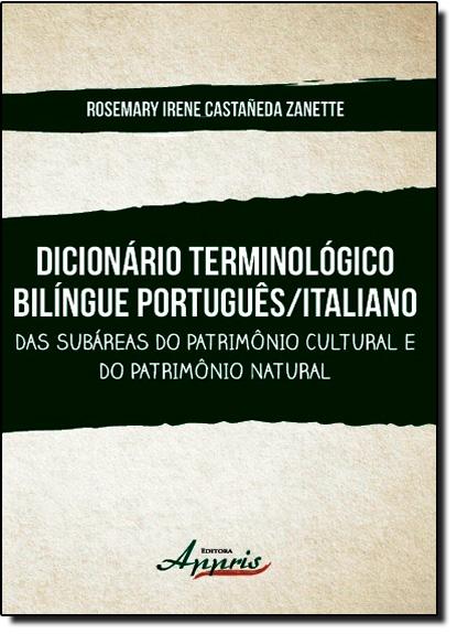 Dicionário Terminológico Bilíngue Português-italiano, livro de Rosemary Irene Castañeda Zanette
