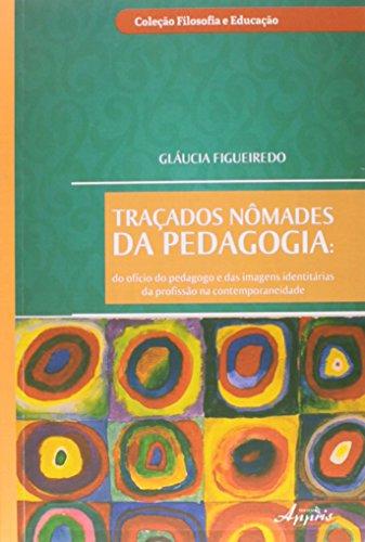 Traçados Nômades da Pedagogia, livro de Glaucia Figueiredo