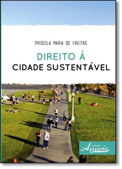 Direito À Cidade Sustentável, livro de Priscila Maria de Freitas