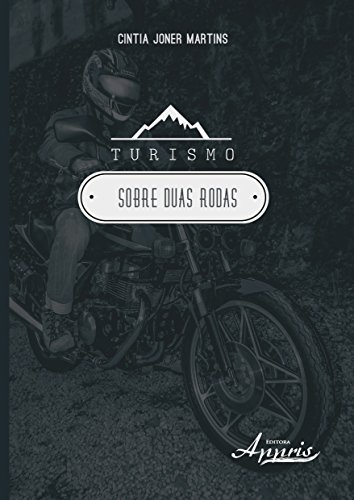Turismo Sobre Duas Rodas, livro de Cintia Joner Martins