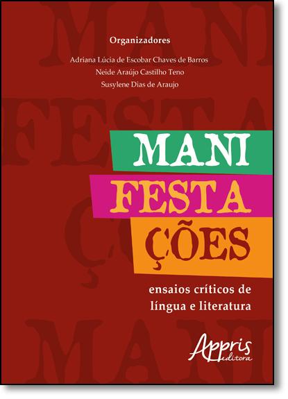 Manifestações: Ensaios Críticos de Língua e Literatura, livro de Adriana Lúcia de Escobar Chaves de Barros