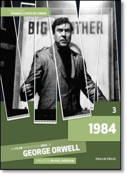 1984 - Vol.3 - Coleção Folha Grandes Livros no Cinema, livro de George Orwell