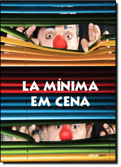 La Mínima em Cena, livro de Grupo Teatral La Minima