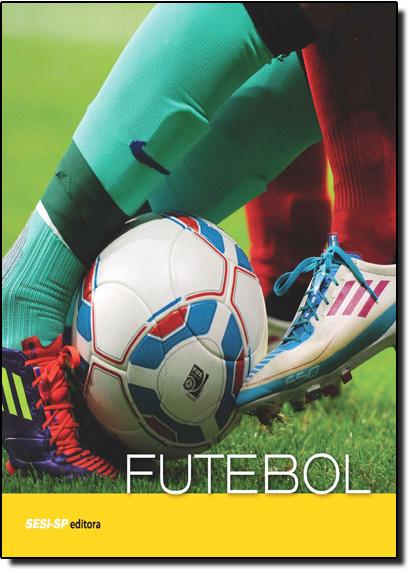 Futebol, livro de Sesi