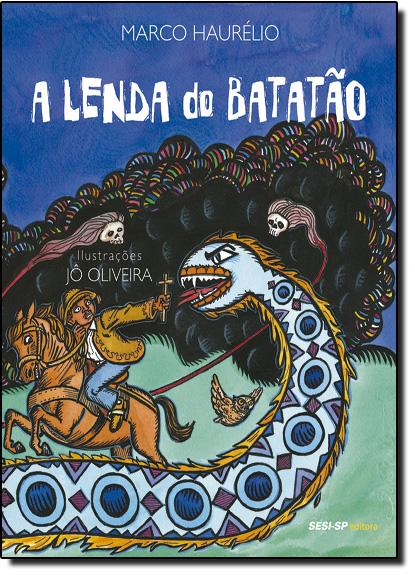 Lenda do Batatão, A, livro de Marco Haurelio