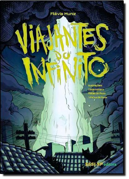 Viajantes do Infinito, livro de Flávia Muniz