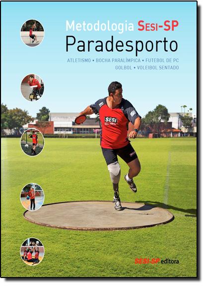 Metodologia S E S I - S P Paradesporto, livro de Sesi Sp