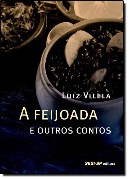 Feijoada e Outros Contos, A, livro de Luiz Vilela