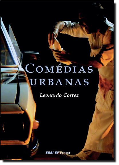 Comédias Urbanas, livro de Leonardo Cortez