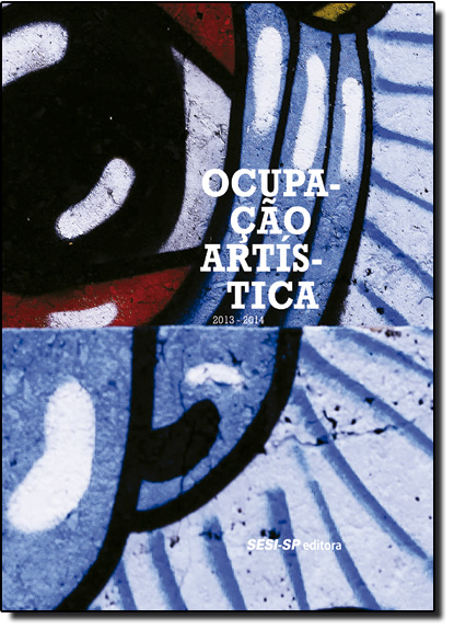 Ocupação Artística - Coleção Exposições, livro de SESI-SP