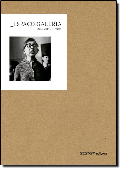 Espaço Galeria - Coleção Exposições, livro de SESI-SP