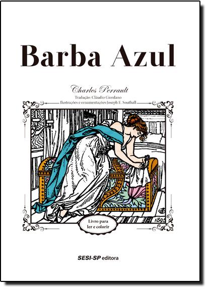 Barba Azul - Coleção Quem Lê Sabe Por Quê, livro de Charles Perrault