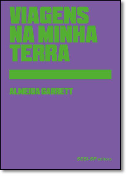 Viagens na Minha Terra - Coleção Clássicos, livro de Almeida Garrett