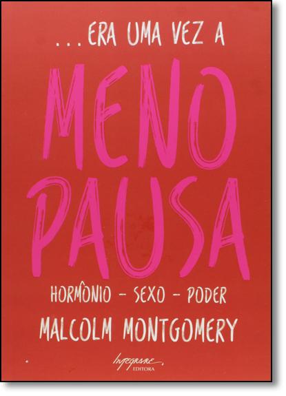 Era Uma Vez a Menopausa, livro de Malcolm Montgomery