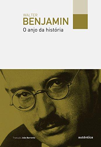 O anjo da história, livro de Walter Benjamin