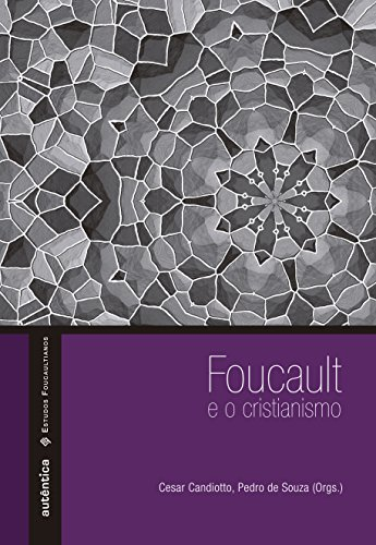 Foucault e o cristianismo, livro de Cesar Candiotto, Pedro de Souza (Orgs.)