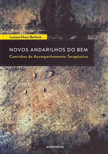 Novos Andarilhos do Bem - Caminhos do Acompanhamento Terapêutico, livro de Luciana Chaui-Berlinck